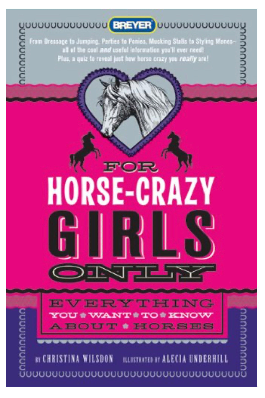 For Horse Crazy Girls Only from Breyer