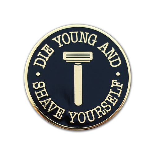 Die Young Pin
