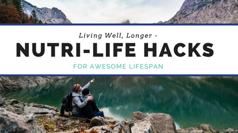 Living Well Longer + Our 6 Best 'Bang For Your Buck' Life Hacks