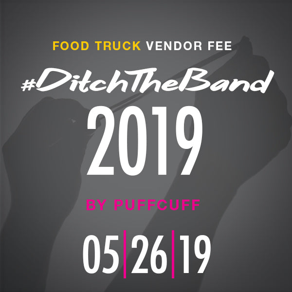 #DitchTheBand2019 FOOD TRUCK Vendor Fee