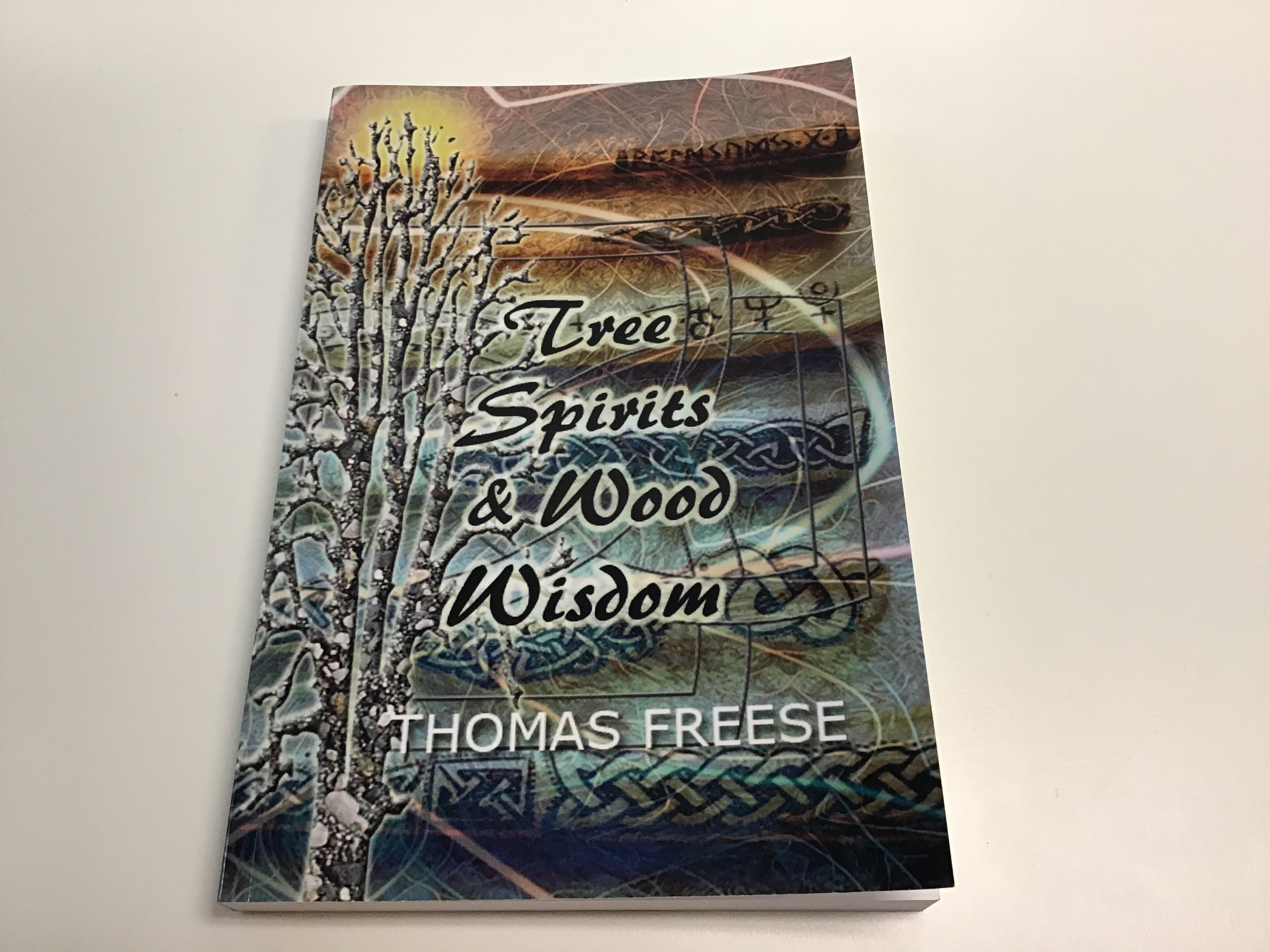 Tree Spirits and wood wisdom by Thomas Freese