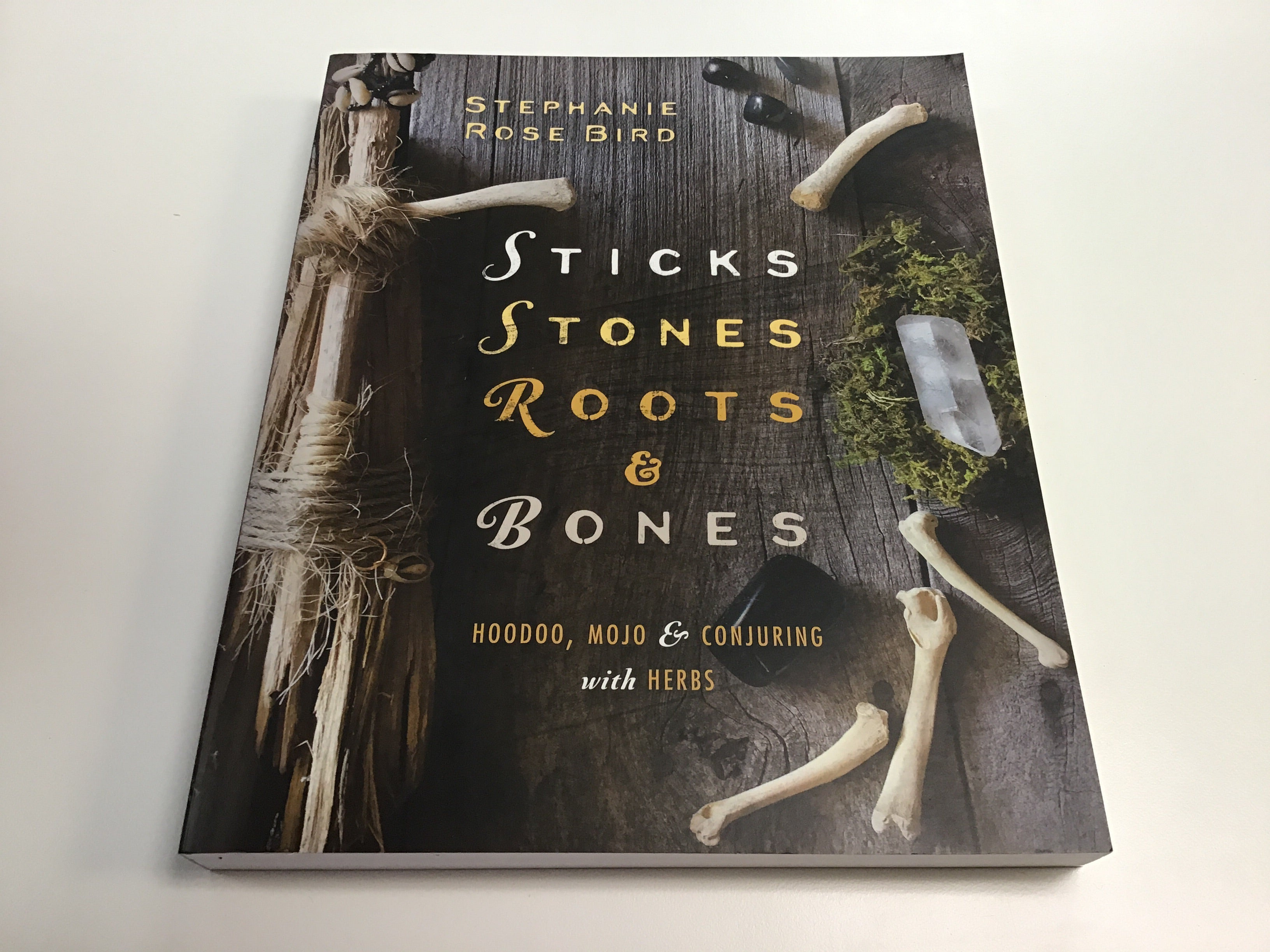 Sticks, Stones, Roots and Bones