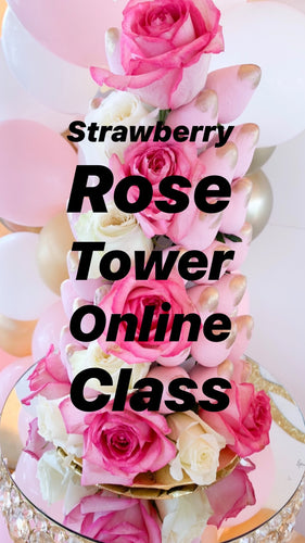Strawberry Rose Tower Class  - Pre Recorded Link
