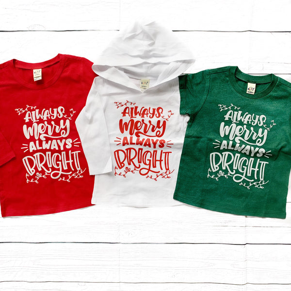 Always Merry Always Bright; variety of styles available