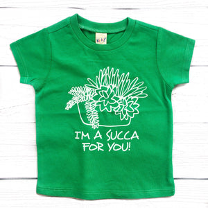 I'm a succa for you green tee