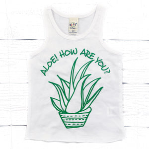 Aloe! How are you? tank top