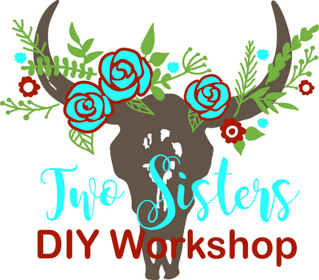 Tired of the same lame girls night out?  Over dinner and a movie date nights?  DIY Workshops at Two Sister are the cure!