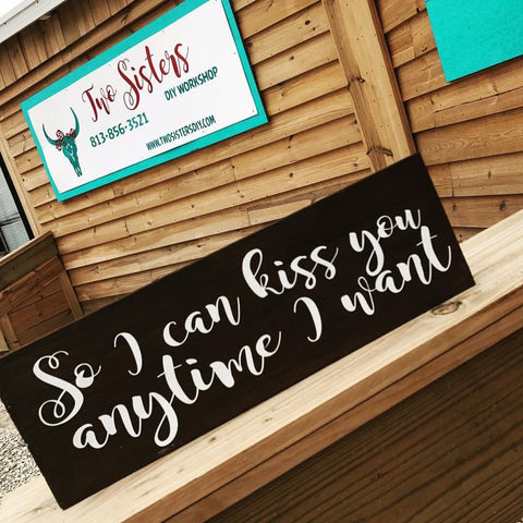 SIGN Design - So I Can Kiss You Anytime