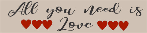 SIGN Design - All You Need Is Love