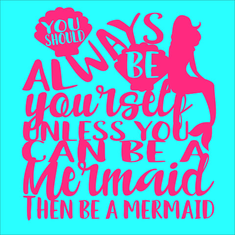 SIGN Design - Always be a Mermaid