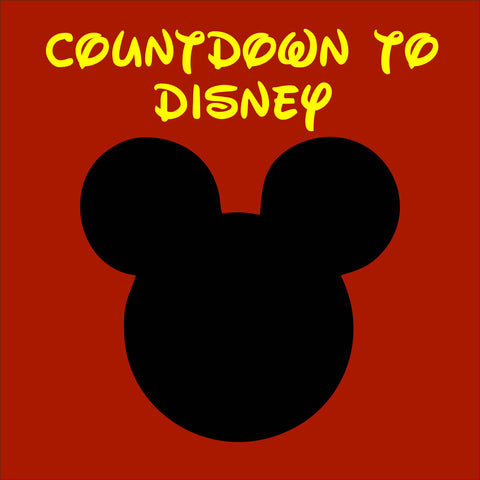 SIGN Design - Countdown to Disney Chalkboard