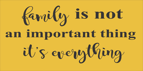 SIGN Design - Family is Everything