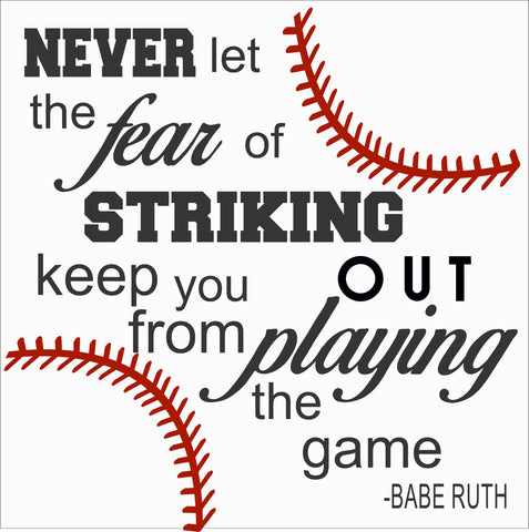 SIGN Design - Baseball - Never Let the Fear