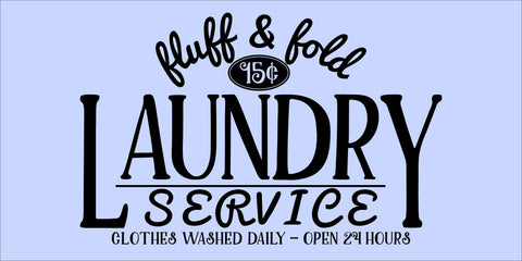 SIGN Design - Fluff and Fold Laundry Service