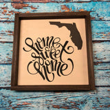 SIGN Design - Home Sweet Home Florida