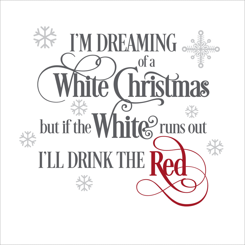 Dreaming Of A White Christmas.Sign Design I M Dreaming Of A White Christmas