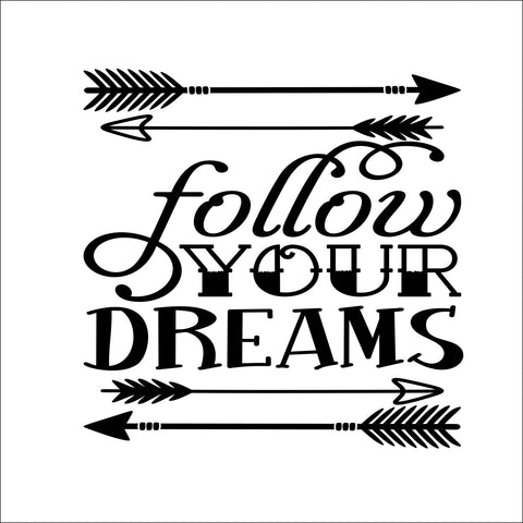 Sign Design - Follow Your Dream