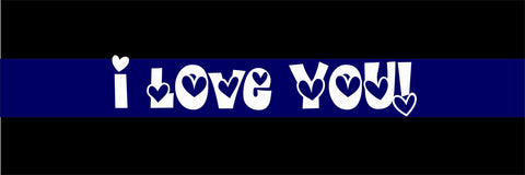 SIGN Design - Blue Line I Love You