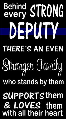 Sign Design - Behind Every Strong Officer