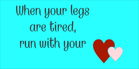 SIGN Design - When your legs are tired