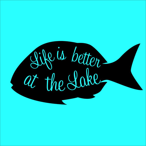 SIGN Design - Life is Better at the Lake