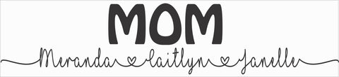 SIGN Design - Mom Personalized