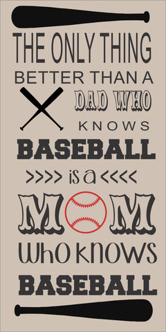 SIGN Design - Mom who knows baseball