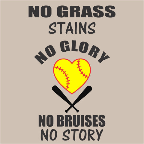 SIGN Design -  No Grass Stains - Softball or Baseball