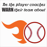 SIGN DESIGN - Player Coaches Warn About