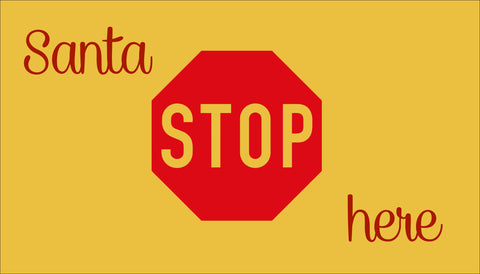 SIGN Design - Door Mat - Santa Stop Here