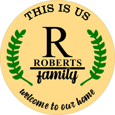 SIGN Design - This is Us Family Circle