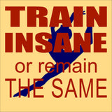 SIGN Design - Gymnast Train Insane