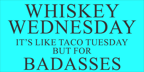 SIGN Design - Whiskey Wednesday