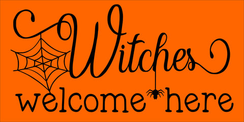 SIGN Design - Witches Welcome Here