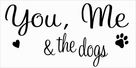 SIGN Design - You Me and The Dogs