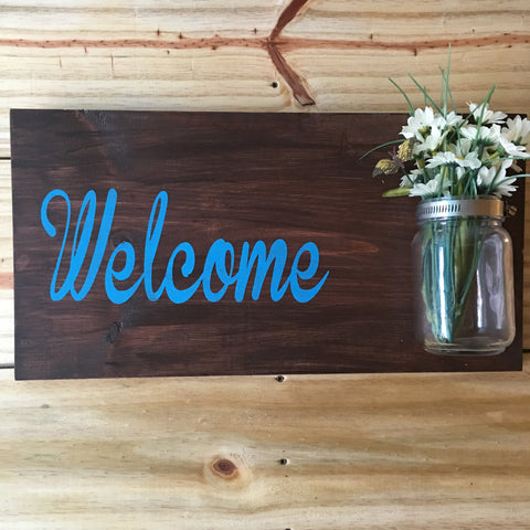 SIGN DESIGN - Welcome with mason jar