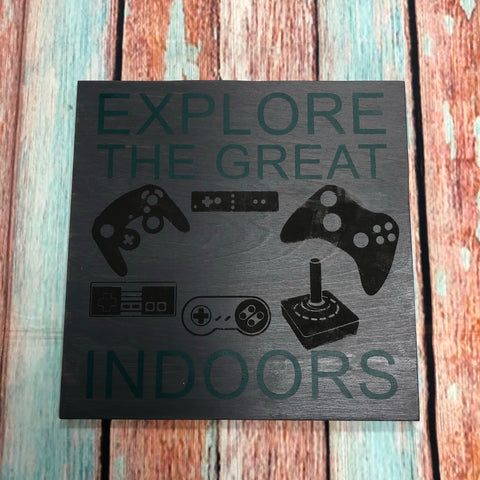 SIGN DESIGN - Explore the great indoors - gamers