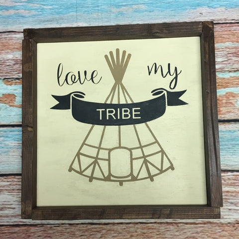 SIGN Design - Love My Tribe