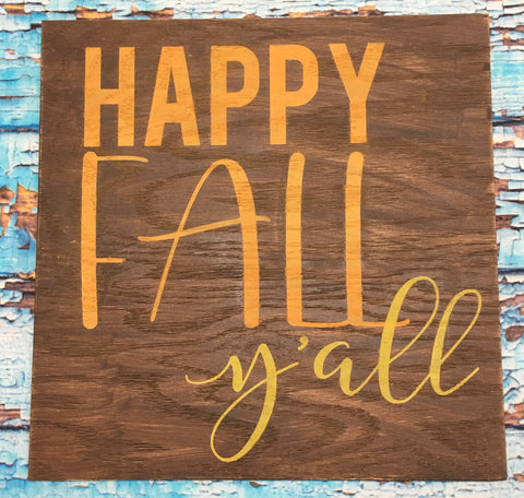 SIGN DESIGN - Happy Fall Yall