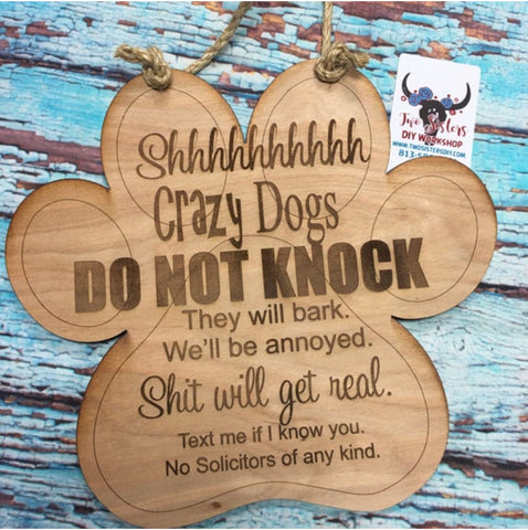 RTS - Crazy Dogs Door Hanger