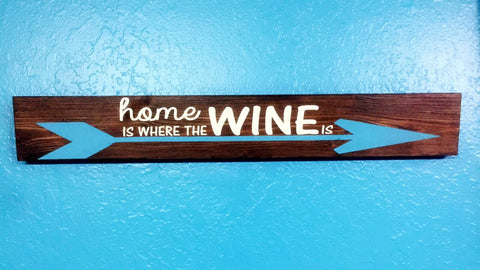 SIGN Design - Home is where the wine is