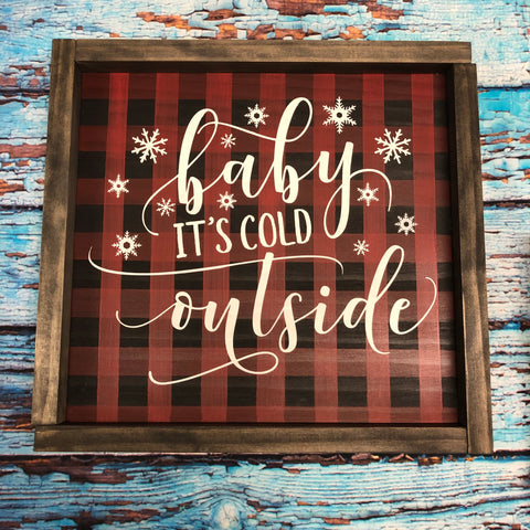 SIGN Design - Christmas - Baby it's cold outside