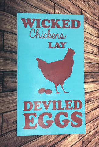 SIGN Design - Wicked Chickens Lay Deviled Eggs