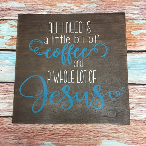 SIGN Design - Little Bit of Coffee, Lot of Jesus
