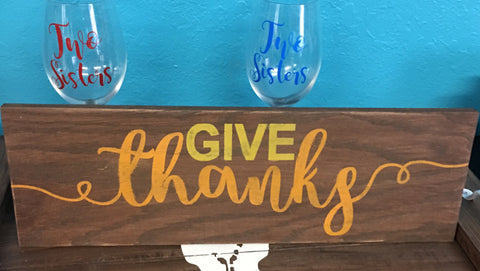 SIGN DESIGN - Give Thanks