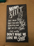 SIGN Design - Mom's Shit List