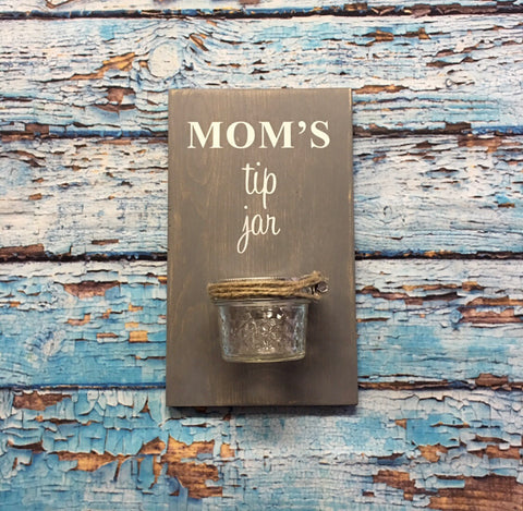 SIGN Design - Mom's Tip Jar