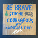 SIGN DESIGN - Be Brave