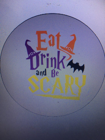 SIGN DESIGN - Halloween - Eat Drink & Be Scary