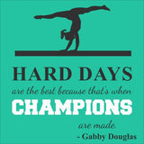 SIGN Design - Gymnast - Hard Days - Gabby Douglas